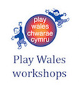 Play Wales Workshops